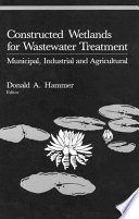 Constructed Wetlands for Wastewater Treatment