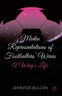 Media Representations of Footballers' Wives [Pdf/ePub] eBook