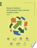 Manual on Statistics of International Trade in Services 2010 Compiler's Guide