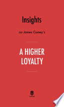 Insights on James Comey's A Higher Loyalty by Instaread