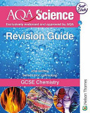 AQA Science GCSE Chemistry Revision Guide