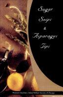 Sugar Snips and Asparagus Tips