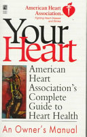American Heart Association s Complete Guide to Heart Health