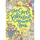 Girls' Fabulous Colouring Book