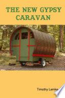 The New Gypsy Caravan