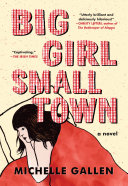 link to Big girl, small town : a novel in the TCC library catalog