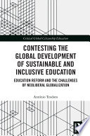 Contesting the Global Development of Sustainable and Inclusive Education