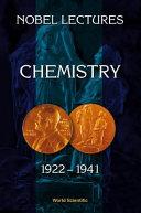 Chemistry, 1922-1941
