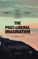 The Post-Liberal Imagination