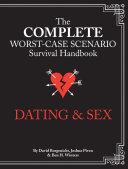 The Complete Worst-Case Scenario Survival Handbook: Dating & Sex Pdf