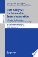 Data Analytics for Renewable Energy Integration  Informing the Generation and Distribution of Renewable Energy Book