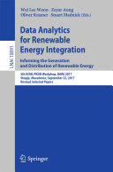 Data Analytics for Renewable Energy Integration  Informing the Generation and Distribution of Renewable Energy