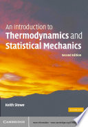 An Introduction to Thermodynamics and Statistical Mechanics