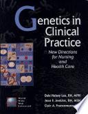 Genetics in Clinical Practice