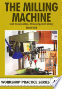 Milling Machine & Accessories