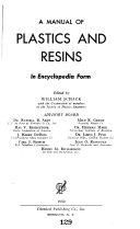 A Manual of Plastics and Resins