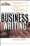 The Manager's Guide To Business Writing