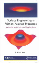 Surface Engineering by Friction Assisted Processes