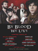 By Blood We Live Book