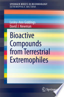 Bioactive Compounds from Terrestrial Extremophiles Book