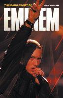 The Dark Story of Eminem
