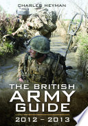 The British Army  : A Pocket Guide 2012 - 2013