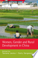 Women, Gender and Rural Development in China