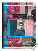 African American Manhood Development  Contemporary Life Lessons for Leaders Book