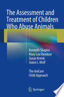 The Assessment and Treatment of Children Who Abuse Animals Book