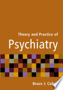 Theory And Practice Of Psychiatry