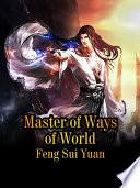 Master of Ways of World Book
