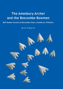 Pdf The Amesbury Archer and the Boscombe Bowmen Telecharger
