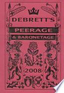 Debrett's Peerage & Baronetage 2008