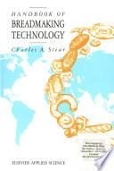 Handbook Of Breadmaking Technology Book PDF