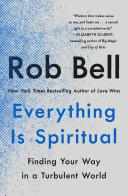 Everything Is Spiritual Pdf/ePub eBook