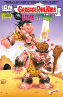 Garbage Pail Kids: Love Stinks