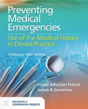Preventing Medical Emergencies: Use of the Medical History in Dental Practice, Enhanced Package with Companion Website Access Code