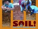 Soil!