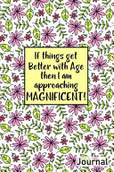 If Things Get Better with Age