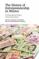The History of Entrepreneurship in Mexico Book