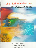 Chemical Investigations for Changing Times Book