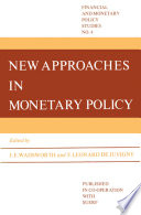 New Approaches In Monetary Policy Book PDF