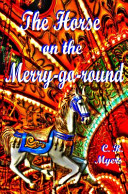 The Horse on the Merry Go Round