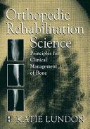 Orthopedic Rehabilitation Science Book PDF