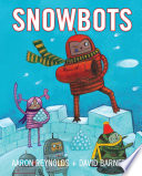 Snowbots Aaron Reynolds Cover