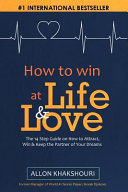How to Win at Life & Love
