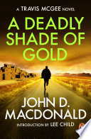 A Deadly Shade of Gold  Introduction by Lee Child