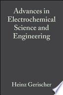 Advances in Electrochemical Science and Engineering
