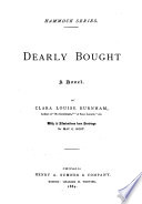 Dearly Bought