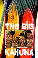The Big Kahuna: Hawaii Tiki Bar Retro Vibes Aloha Fishing Surfboards Shark Men's White Paper College Ruled Lined Notebook Journal Glos